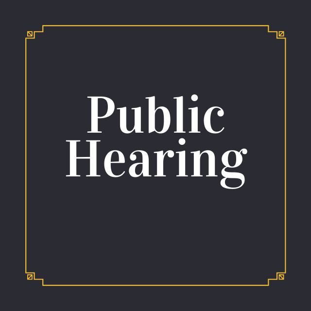 Black background with orange scrolled border with text: Public Hearing
