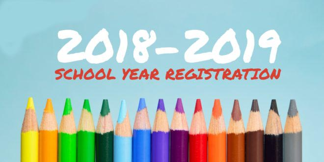 Picture with row of pencils that states 2018-2019 school year registration