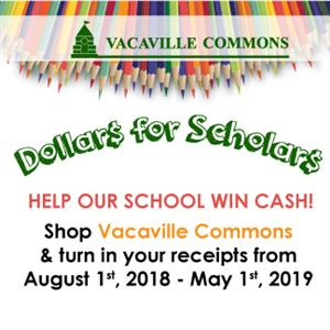 "Advertisement for the Vacaville Commons ""Dollars for Scholars"" regarding shopping to help our school win money!"
